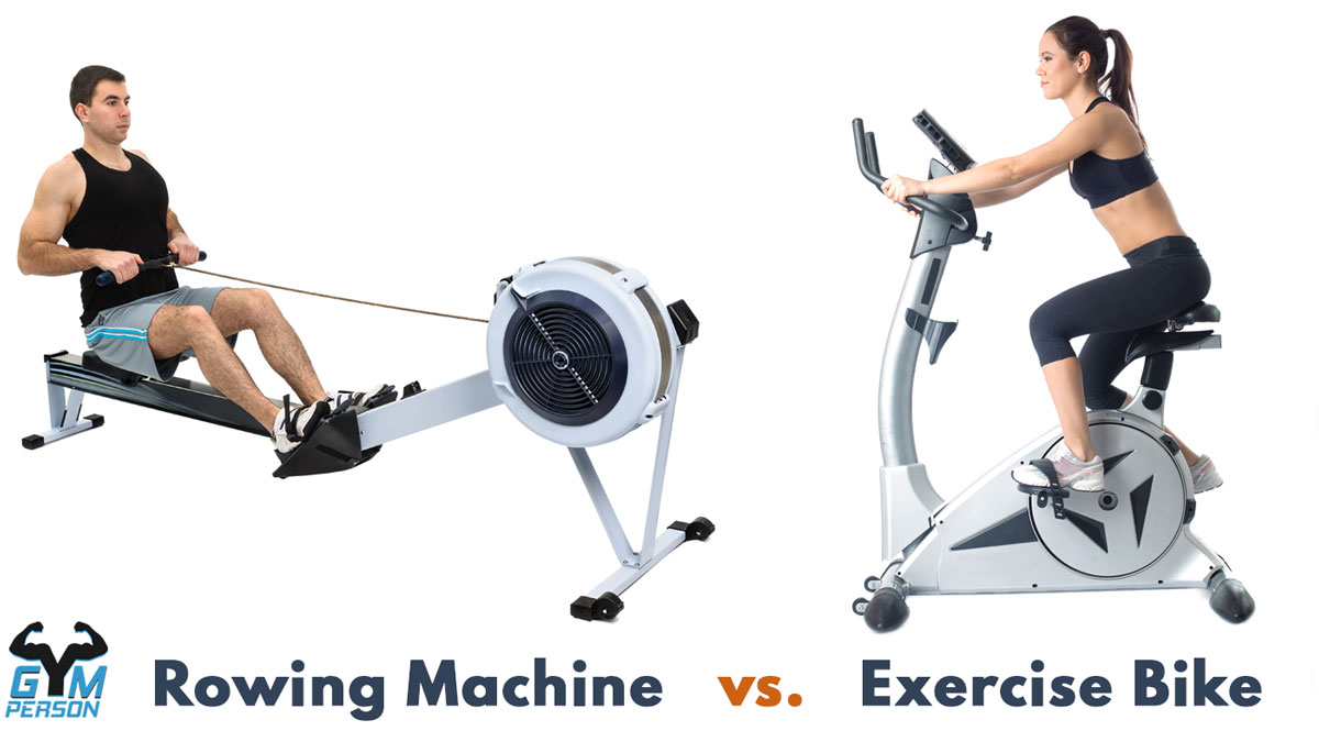 Rowing Machine vs. Exercise Bike