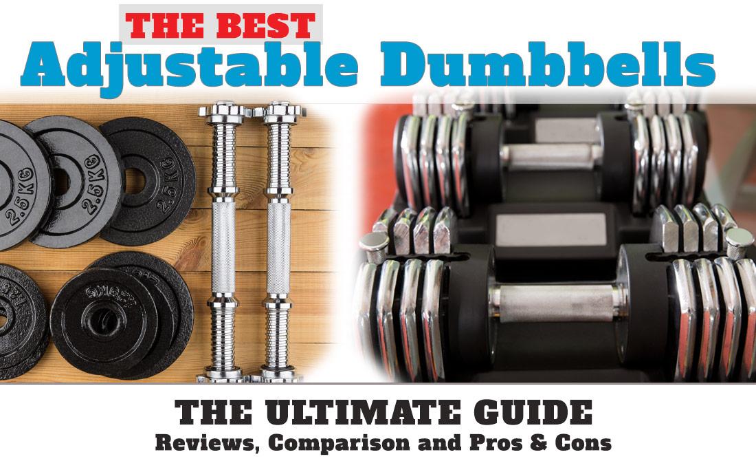 best adjustable dumbbells top picks for 2018 reviewed compared