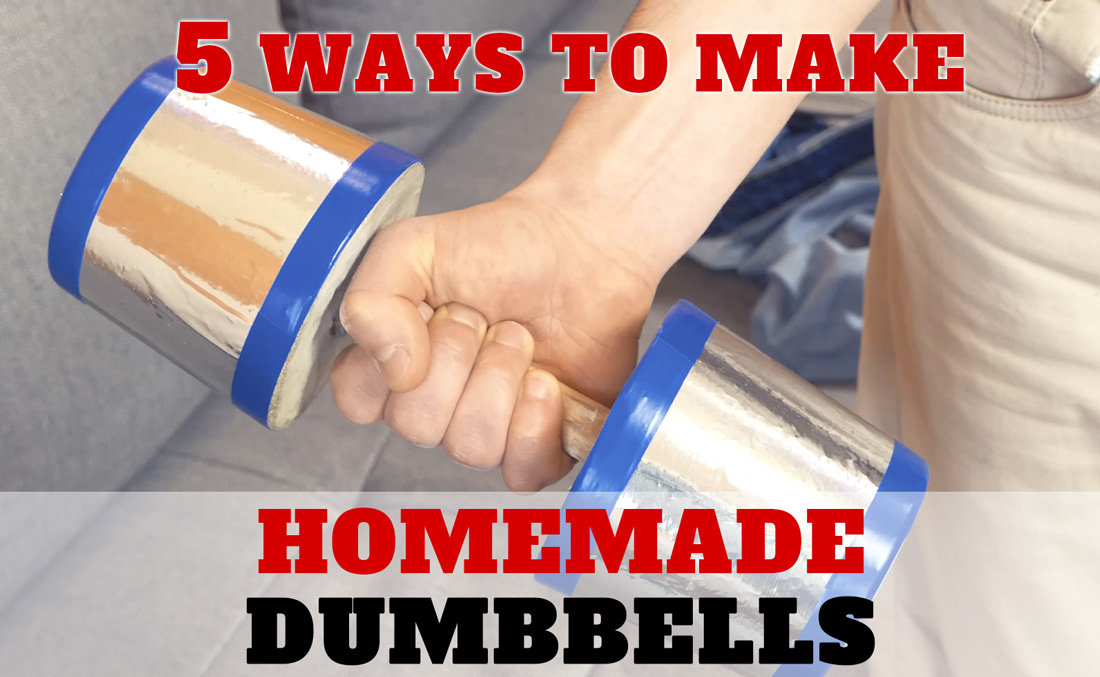 Make Your Own Dumbbells