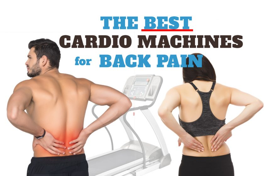 Best Cardio Machine for Back Pain