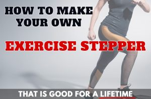 DIY Aerobic Exercise Stepper