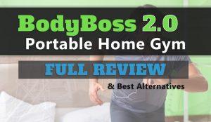 BodyBoss 2.0 Review