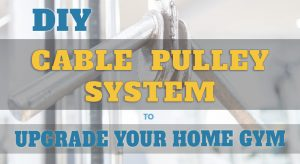 DIY Cable Pulley Machine