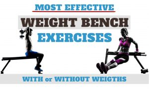 Best Weight Bench Exercises & Workout
